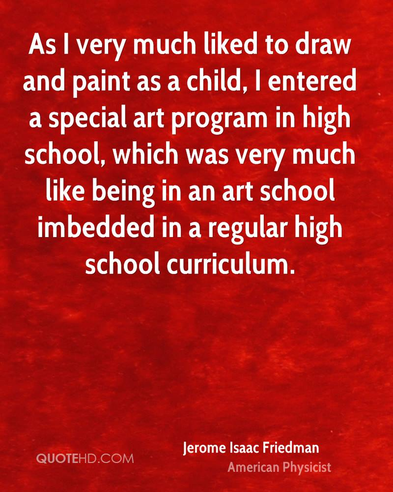As I very much liked to draw and paint as a child, I entered a special art program in high school, which was very much like being in an art school imbedded in a regular high school curriculum.