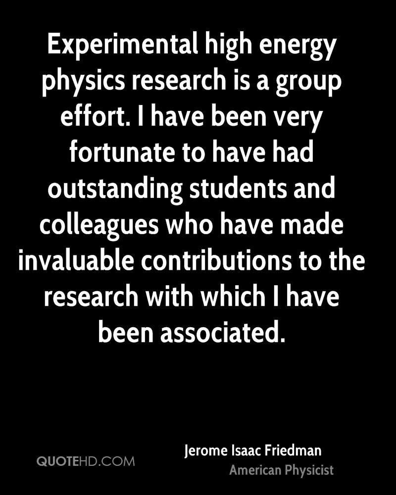 Experimental high energy physics research is a group effort. I have been very fortunate to have had outstanding students and colleagues who have made invaluable contributions to the research with which I have been associated.