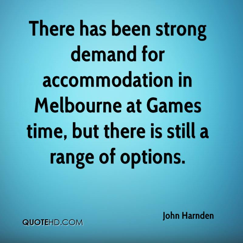 There has been strong demand for accommodation in Melbourne at Games time, but there is still a range of options.