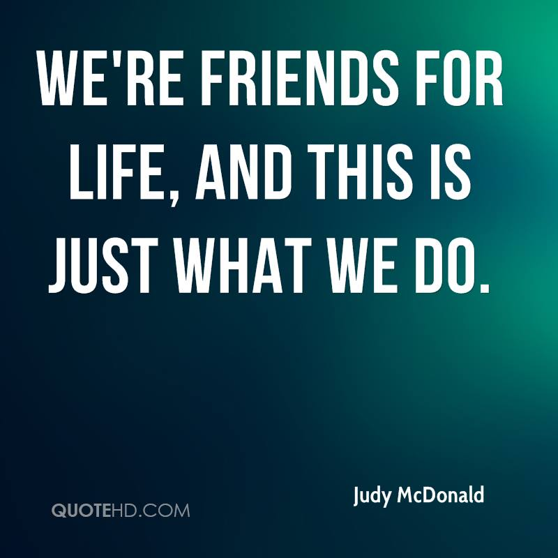 We Re Not Friends Quotes: Judy McDonald Quotes