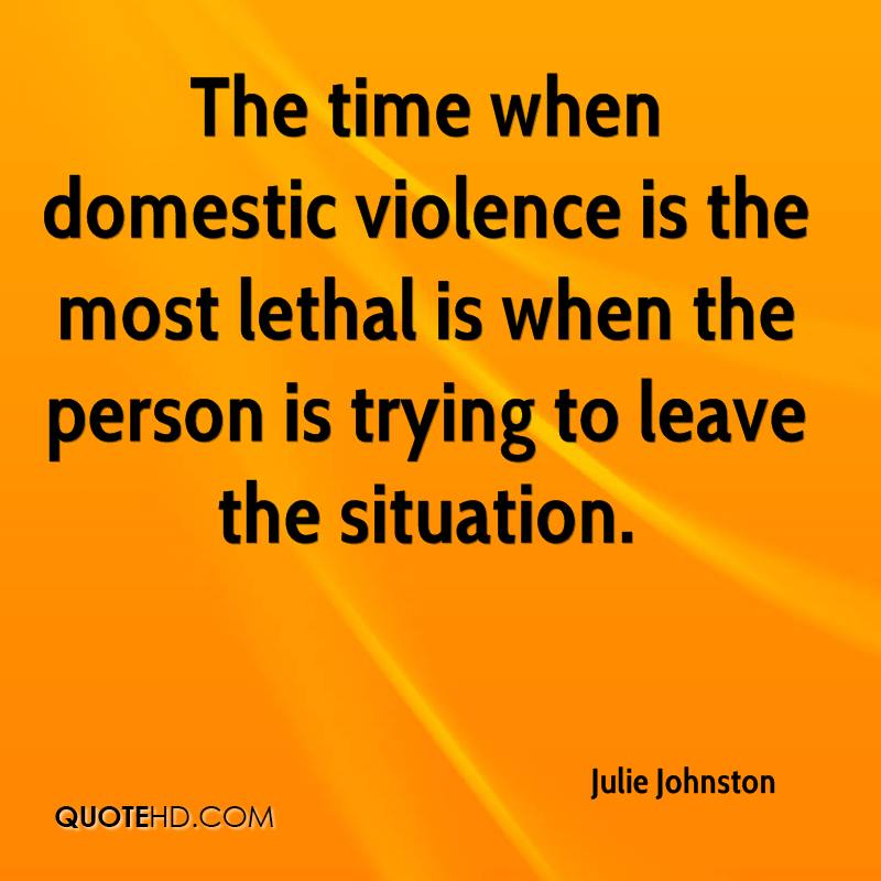 Quotes About Domestic Violence: Julie Johnston Quotes
