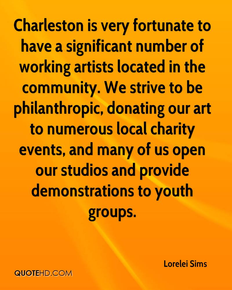 Charleston is very fortunate to have a significant number of working artists located in the community. We strive to be philanthropic, donating our art to numerous local charity events, and many of us open our studios and provide demonstrations to youth groups.