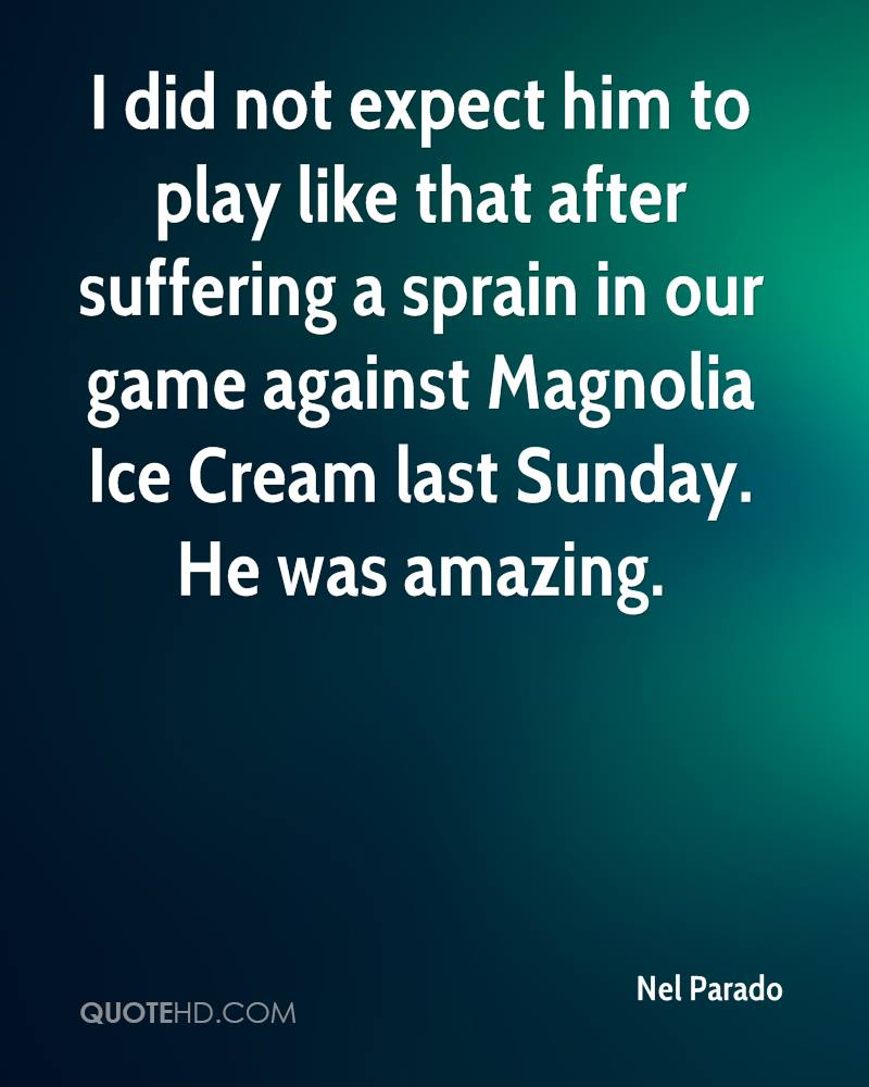 I did not expect him to play like that after suffering a sprain in our game against Magnolia Ice Cream last Sunday. He was amazing.