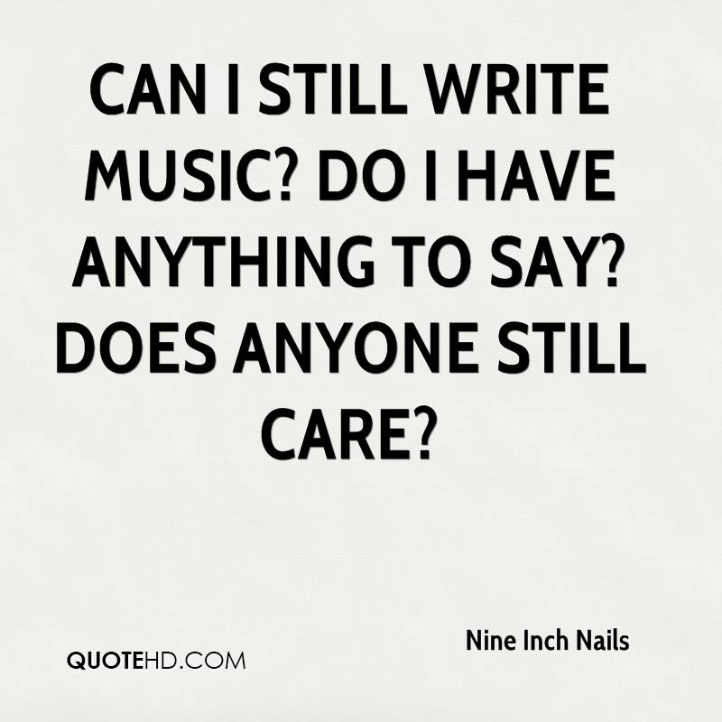 Nine Inch Nails Quotes | QuoteHD