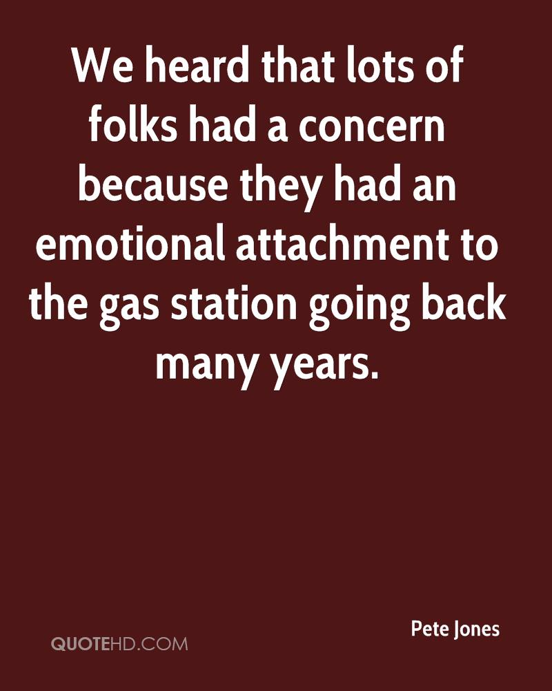 We heard that lots of folks had a concern because they had an emotional attachment to the gas station going back many years.