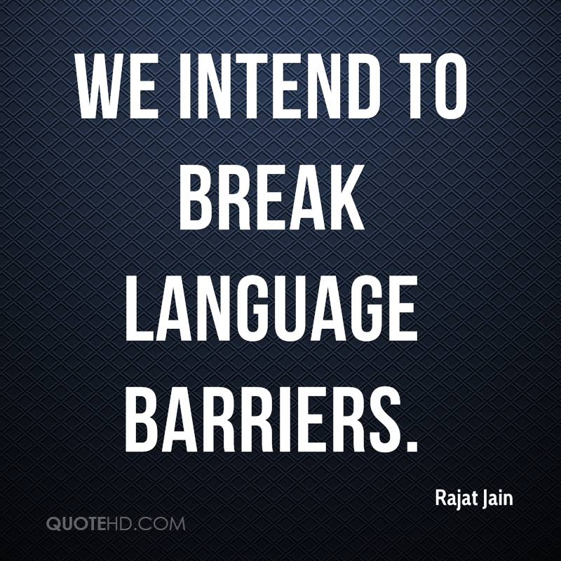 Breaking Through Barriers Quotes Break Language Barriers