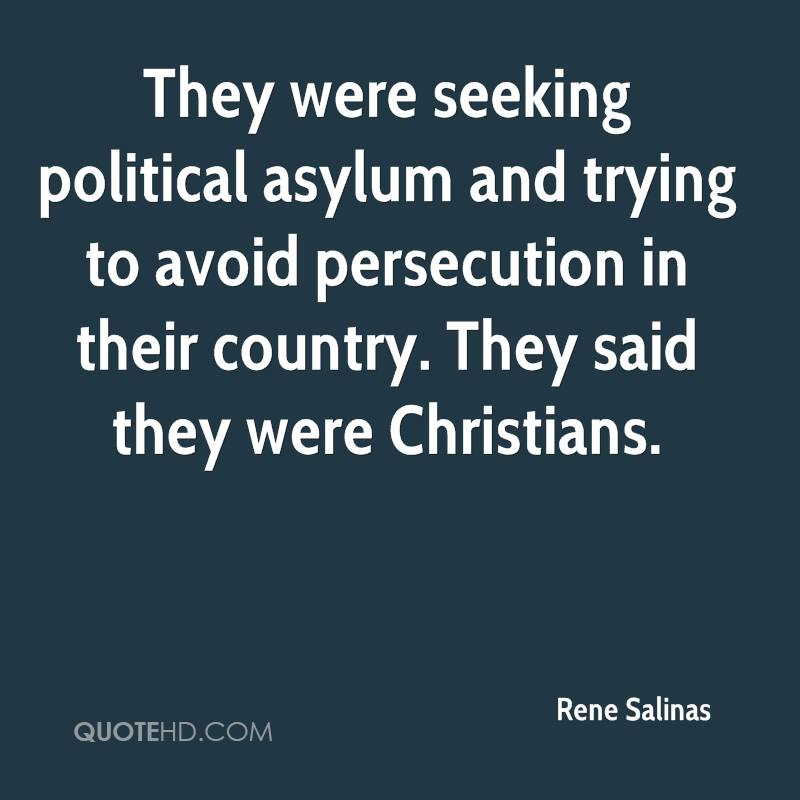 They were seeking political asylum and trying to avoid persecution in their country. They said they were Christians.