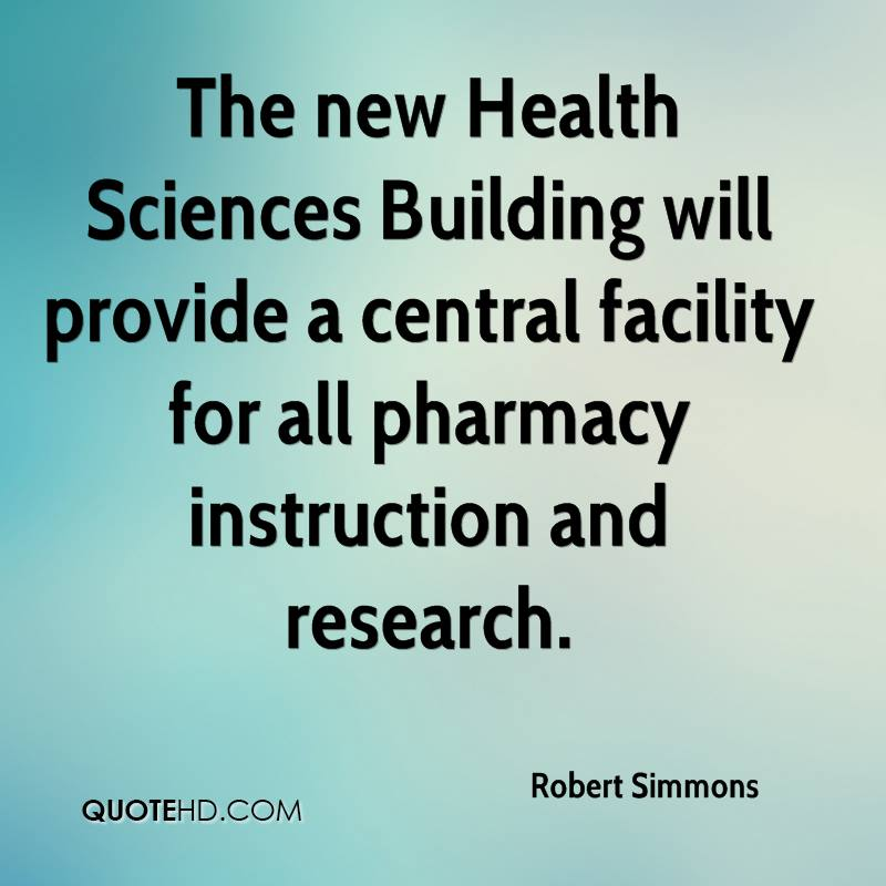 The new Health Sciences Building will provide a central facility for all pharmacy instruction and research.
