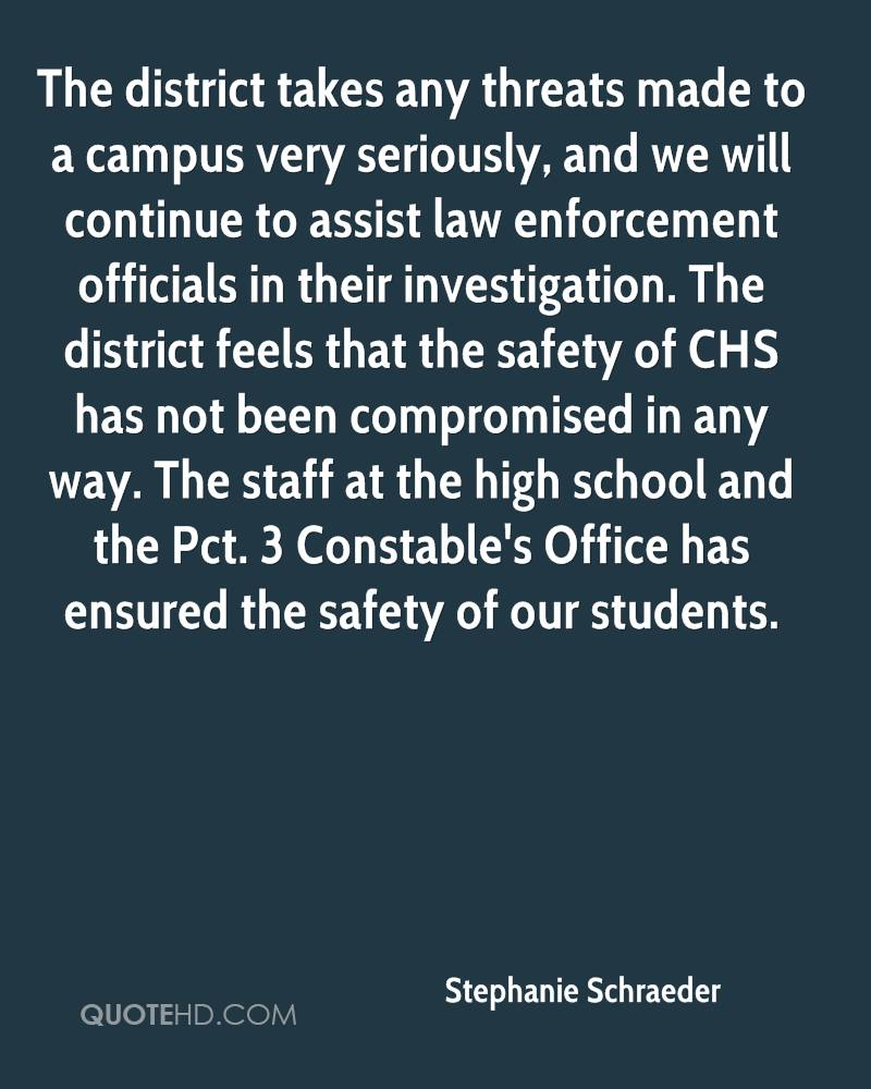 The district takes any threats made to a campus very seriously, and we will continue to assist law enforcement officials in their investigation. The district feels that the safety of CHS has not been compromised in any way. The staff at the high school and the Pct. 3 Constable's Office has ensured the safety of our students.