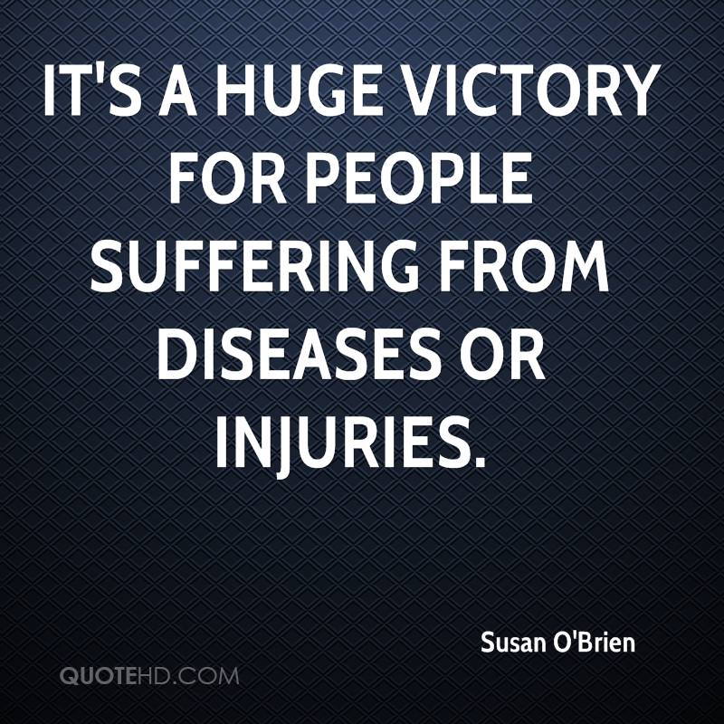 It's a huge victory for people suffering from diseases or injuries.