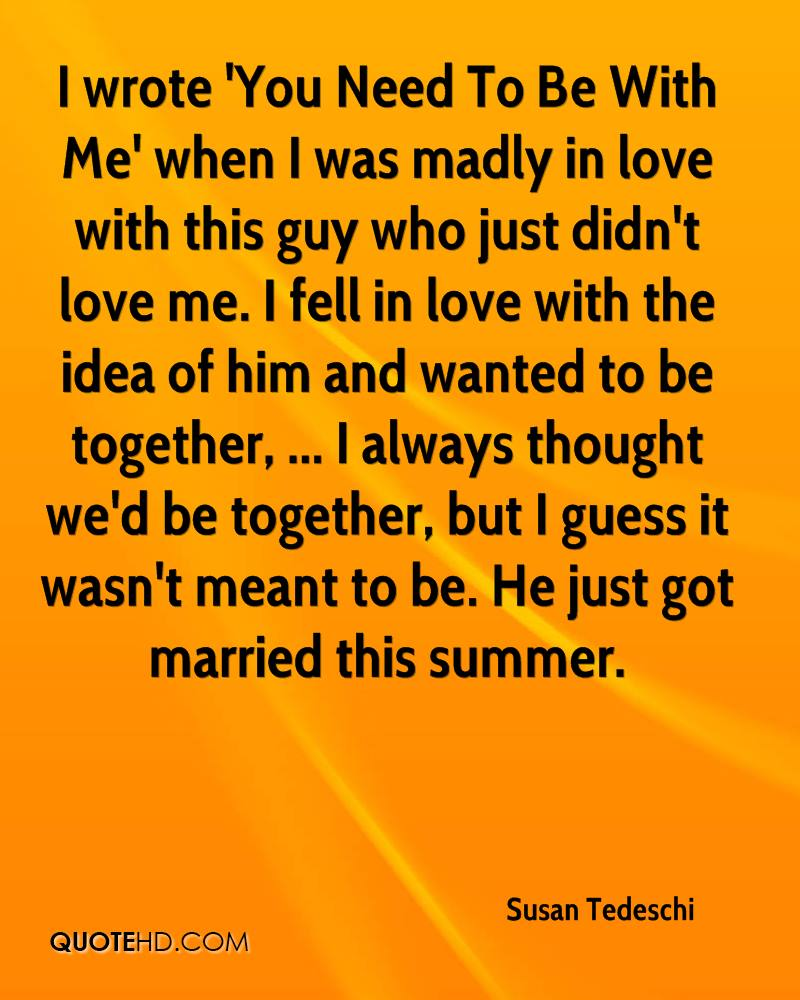 Need Love Quotes For Him Susan Tedeschi Marriage Quotes  Quotehd
