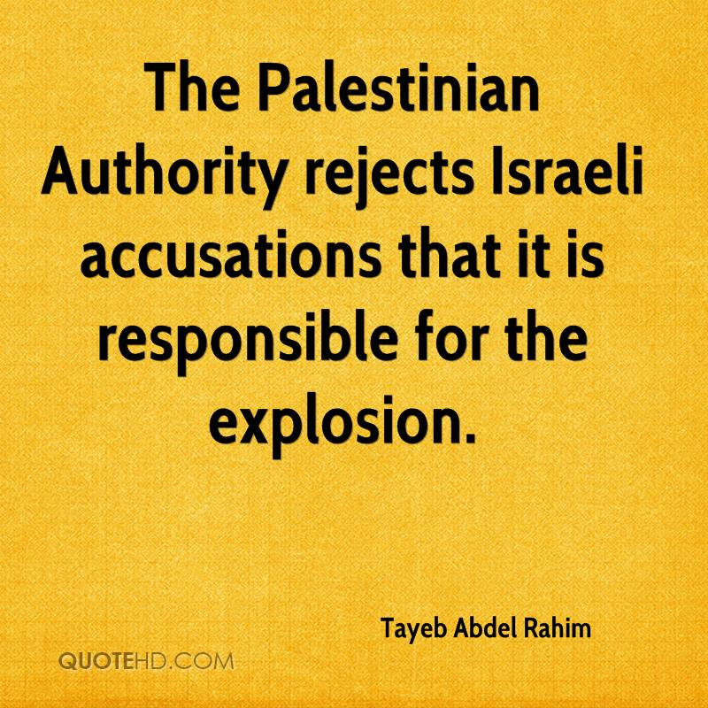 The Palestinian Authority rejects Israeli accusations that it is responsible for the explosion.