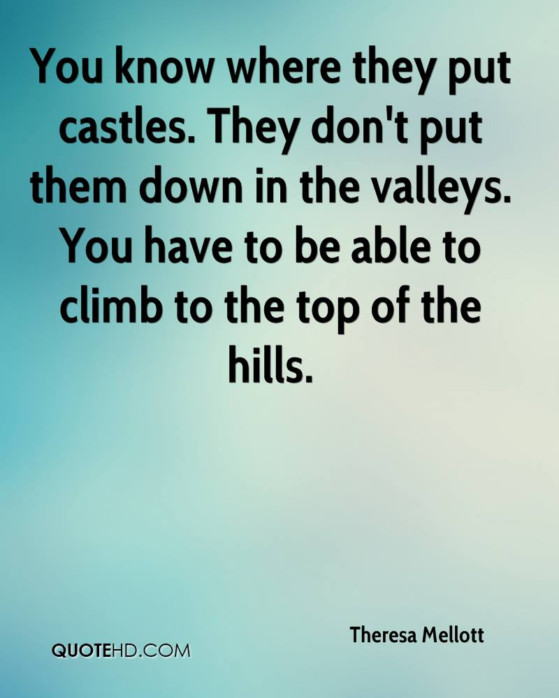 Quotes About Castles Theresa Mellott Quotes  Quotehd