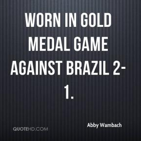 Abby Wambach - worn in gold medal game against Brazil 2-1.