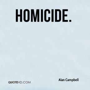 Alan Campbell - Homicide.