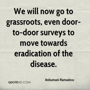 Anbumani Ramadoss - We will now go to grassroots, even door-to-door surveys to move towards eradication of the disease.