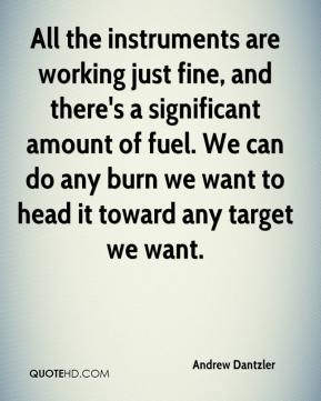 All the instruments are working just fine, and there's a significant amount of fuel. We can do any burn we want to head it toward any target we want.