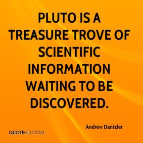 Pluto is a treasure trove of scientific information waiting to be discovered.