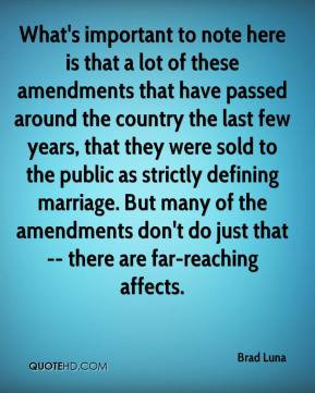 What's important to note here is that a lot of these amendments that have passed around the country the last few years, that they were sold to the public as strictly defining marriage. But many of the amendments don't do just that -- there are far-reaching affects.