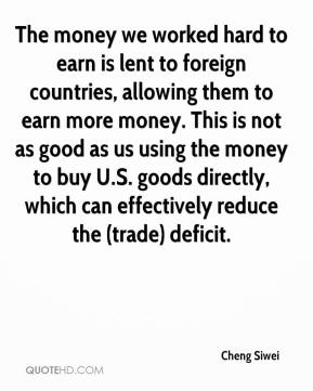 Cheng Siwei - The money we worked hard to earn is lent to foreign countries, allowing them to earn more money. This is not as good as us using the money to buy U.S. goods directly, which can effectively reduce the (trade) deficit.