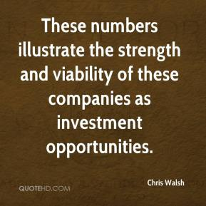 These numbers illustrate the strength and viability of these companies as investment opportunities.