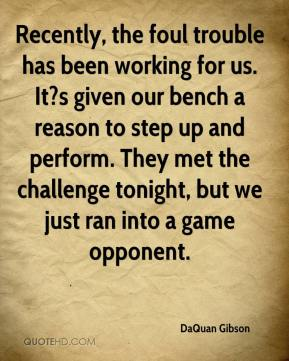Recently, the foul trouble has been working for us. It?s given our bench a reason to step up and perform. They met the challenge tonight, but we just ran into a game opponent.