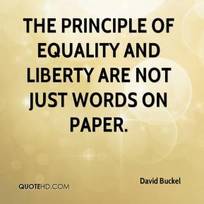 David Buckel - The principle of equality and liberty are not just words on paper.