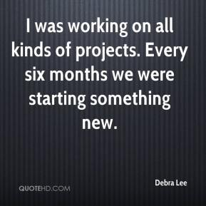 Debra Lee - I was working on all kinds of projects. Every six months we were starting something new.