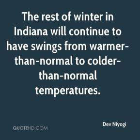 The rest of winter in Indiana will continue to have swings from warmer-than-normal to colder-than-normal temperatures.