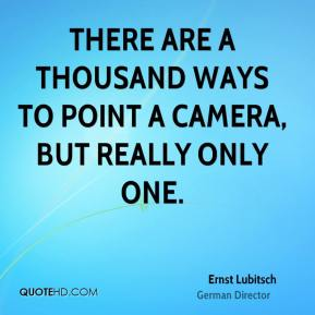 There are a thousand ways to point a camera, but really only one.
