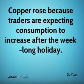 Gu Yuan - Copper rose because traders are expecting consumption to increase after the week-long holiday.