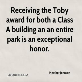 Heather Johnson - Receiving the Toby award for both a Class A building an an entire park is an exceptional honor.