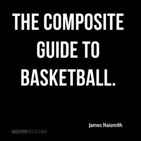 The Composite Guide to Basketball.
