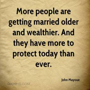 More people are getting married older and wealthier. And they have more to protect today than ever.