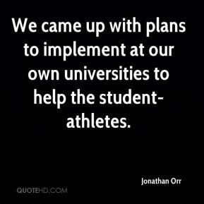 We came up with plans to implement at our own universities to help the student-athletes.