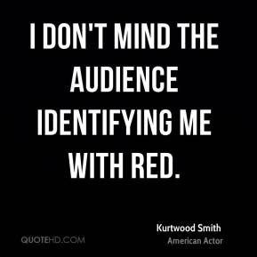 Kurtwood Smith - I don't mind the audience identifying me with Red.