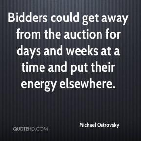 Michael Ostrovsky  - Bidders could get away from the auction for days and weeks at a time and put their energy elsewhere.