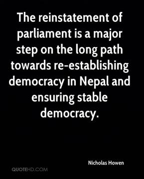 The reinstatement of parliament is a major step on the long path towards re-establishing democracy in Nepal and ensuring stable democracy.