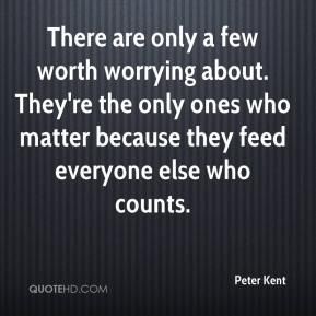 There are only a few worth worrying about. They're the only ones who matter because they feed everyone else who counts.