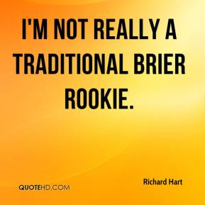 Richard Hart  - I'm not really a traditional Brier rookie.