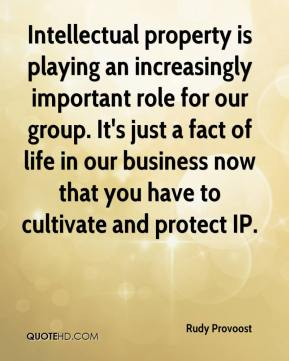 Rudy Provoost  - Intellectual property is playing an increasingly important role for our group. It's just a fact of life in our business now that you have to cultivate and protect IP.