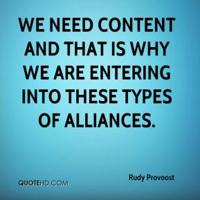 We need content and that is why we are entering into these types of alliances.
