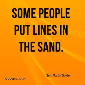 Some people put lines in the sand.