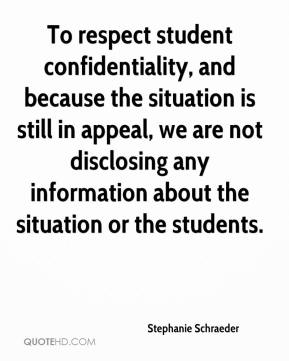 Stephanie Schraeder  - To respect student confidentiality, and because the situation is still in appeal, we are not disclosing any information about the situation or the students.