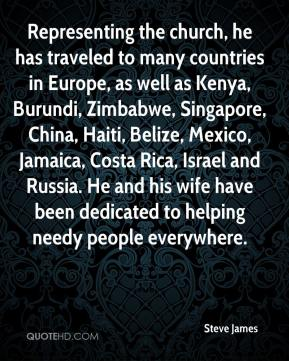 Representing the church, he has traveled to many countries in Europe, as well as Kenya, Burundi, Zimbabwe, Singapore, China, Haiti, Belize, Mexico, Jamaica, Costa Rica, Israel and Russia. He and his wife have been dedicated to helping needy people everywhere.