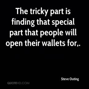 Steve Outing  - The tricky part is finding that special part that people will open their wallets for.