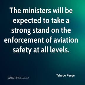 Tshepo Peege  - The ministers will be expected to take a strong stand on the enforcement of aviation safety at all levels.