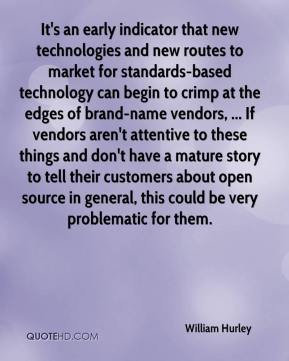 William Hurley  - It's an early indicator that new technologies and new routes to market for standards-based technology can begin to crimp at the edges of brand-name vendors, ... If vendors aren't attentive to these things and don't have a mature story to tell their customers about open source in general, this could be very problematic for them.