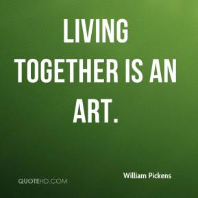 Living together is an art.