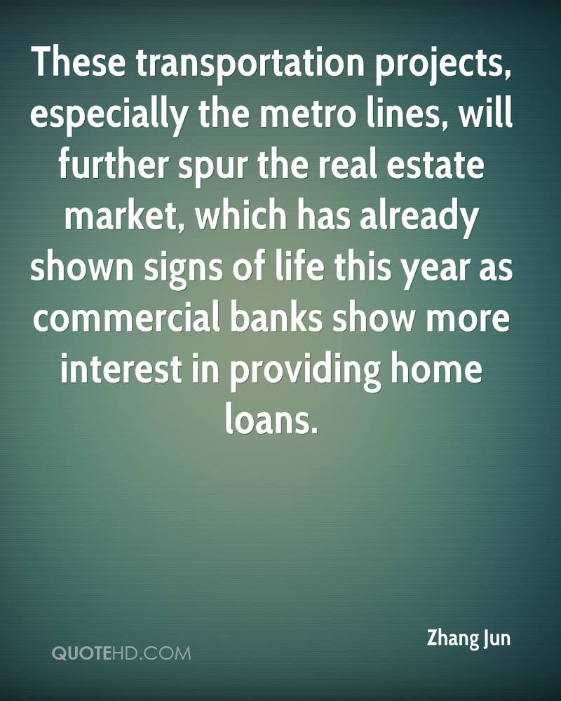 These transportation projects, especially the metro lines, will further spur the real estate market, which has already shown signs of life this year as commercial banks show more interest in providing home loans.